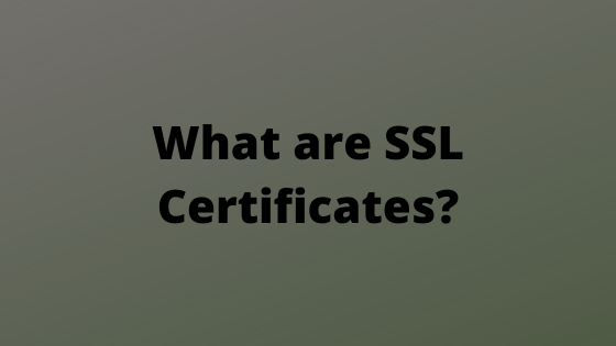 what are ssl certificates