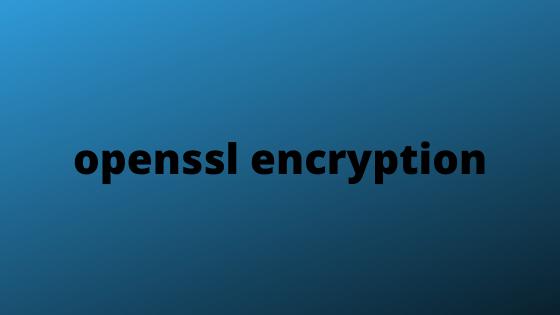 openssl encrypt a file