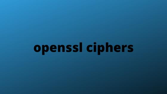 openssl ciphers