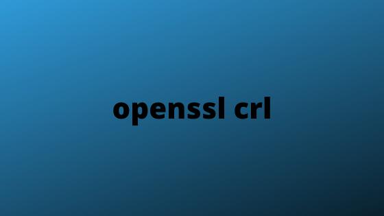 openssl crl
