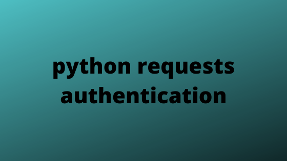 python requests authentication