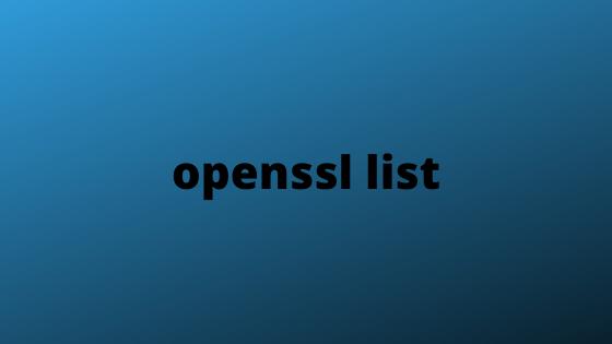 openssl list
