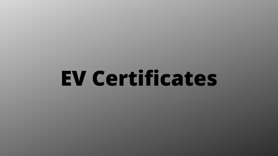 EV Certificates